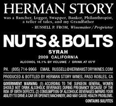 """Herman Story, Syrah """"Nuts & Bolts"""" California 2009"""